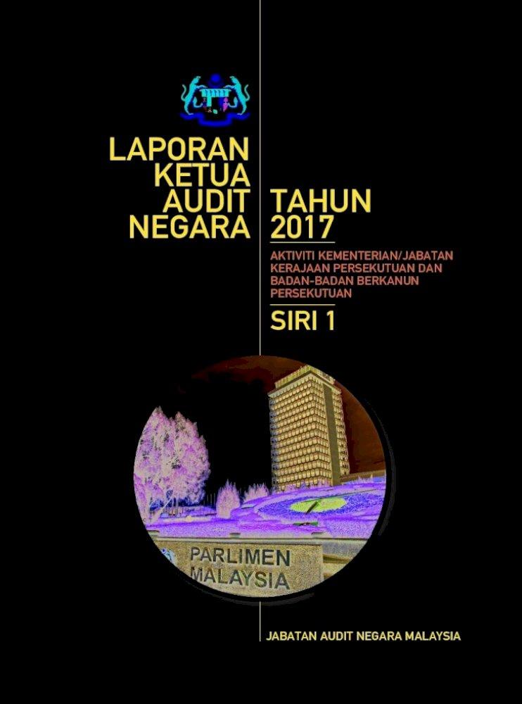 Laporan Ketua Audit Tahun Negara N2o17 Sr1 Aktivitikewanganpersekutuan Laporan Ketua Audit Negara Pdf Document