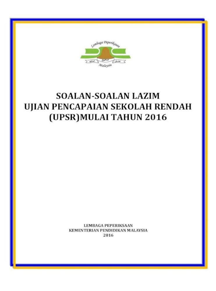 Soalan Soalan Lazim Ujian Pencapaian 1 4 Apakah Persamaan Upsr Mulai 2016 Dengan Upsr 2015 Persamaan Pdf Document